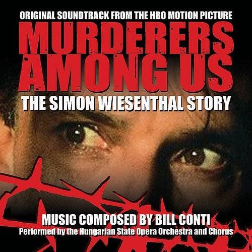 Murderers Among Us: The Simon Wiesenthal Story - Original Hbo Motion Picture Soundtrack