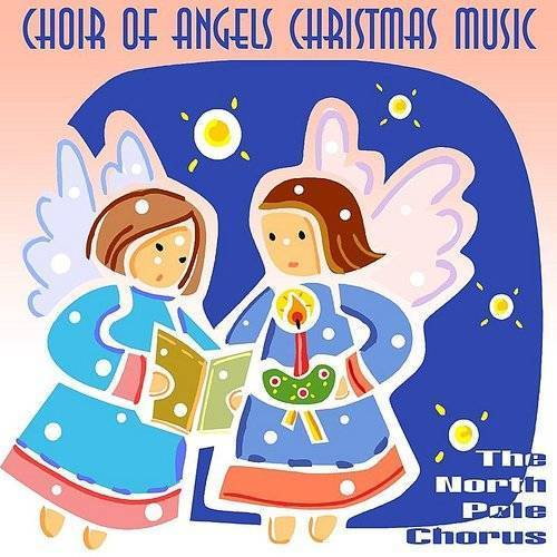 Choir Of Angels Christmas Music