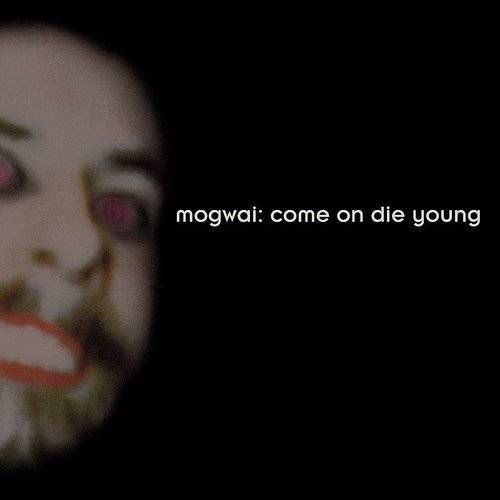 Come On Die Young (Deluxe Edition)