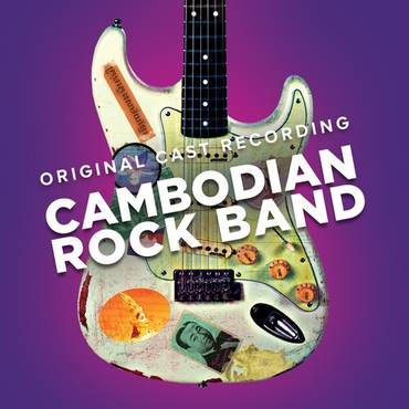Cambodian Rock Band (Original Cast Recording)