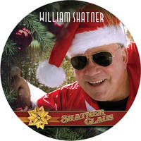 William Shatner - Shatner Clause (A Gorgeous Picture Disc Vinyl) [Limited Edition LP]