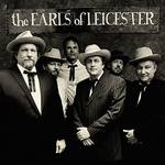 The Earls Of Leicester - Earls Of Leicester