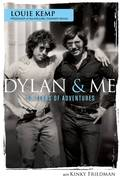 """Dylan & Me"" Book event featuring author Louie Kemp"