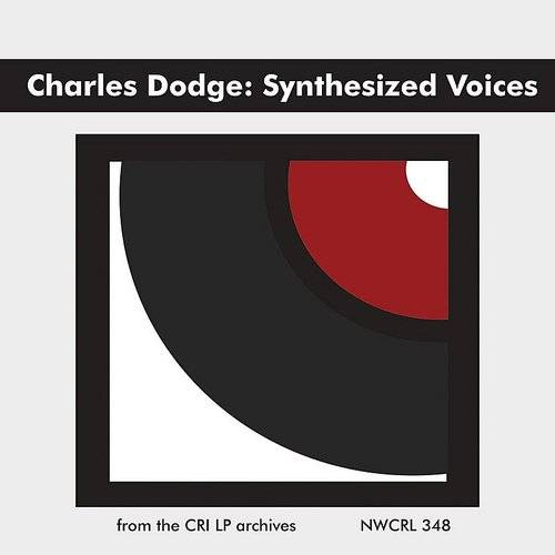 Charles Dodge: Synthesized Voices