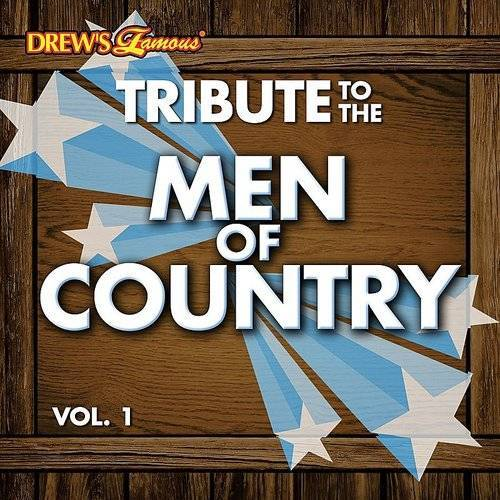 Tribute To The Men Of Country Vol. 1