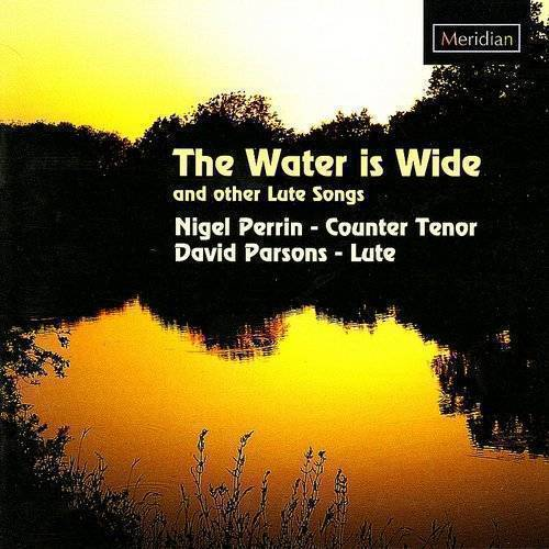 Water Is Wide & Other Lute Songs