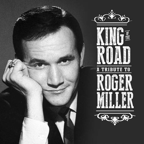 King of the Road: A Tribute to Roger Miller [2CD]
