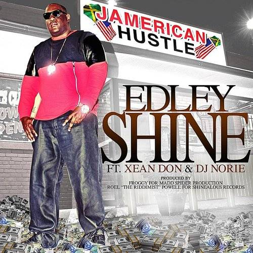 Jamerican Hustle (Feat. Xean Don & DJ Norie)