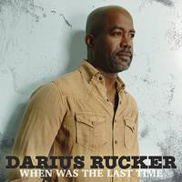 Darius Rucker - When Was The Last Time [LP]