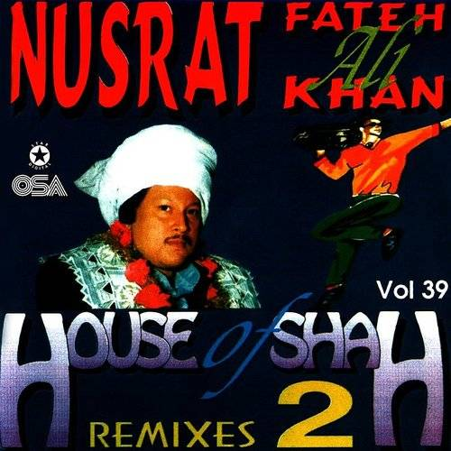 House Of Shah Remixes 2, Vol.39