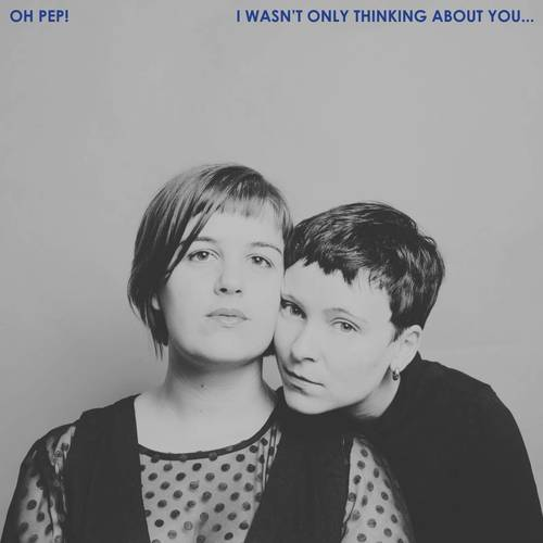 I Wasn't Only Thinking About You... [LP]
