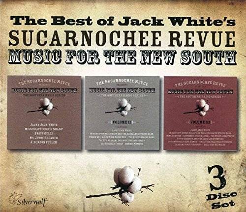 The Best OfBest of Jack White's Sucarnochee Revue