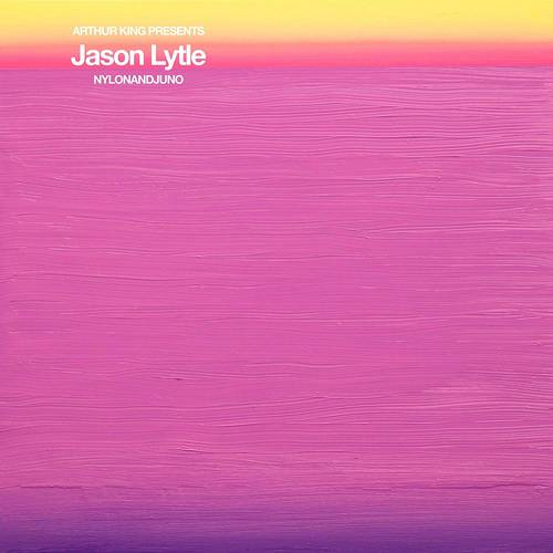 Arthur King Presents Jason Lytle: NYLONANDJUNO [LP]