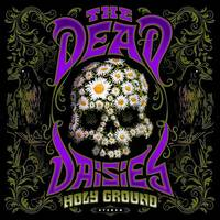 The Dead Daisies - Holy Ground [2LP]