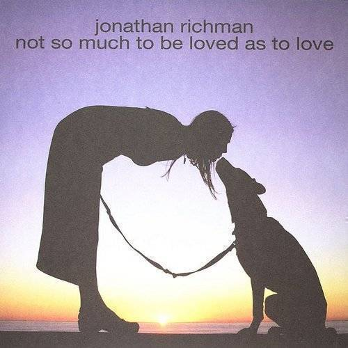 Not So Much To Be Loved As To Love [Import]