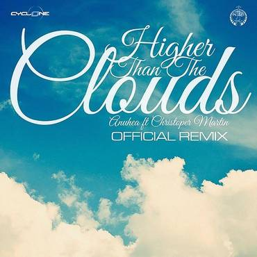 Higher Than The Clouds (Official Remix) [Feat. Christopher Martin]