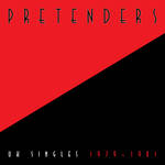 The Pretenders - UK Singles 1979-1981 [RSD BF 2019]