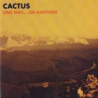 Cactus - One Way Or Another (Hol)