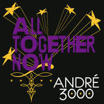 Andre 3000 - All Together Now
