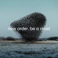 New Order - Be A Rebel [Vinyl Single]