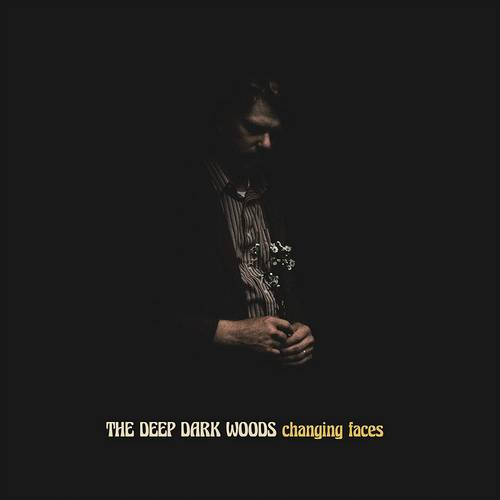 The Deep Dark Woods - Changing Faces [Indie Exclusive Limited Edition Yellow/Black LP]