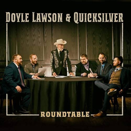 Doyle Lawson & Quicksilver - Roundtable