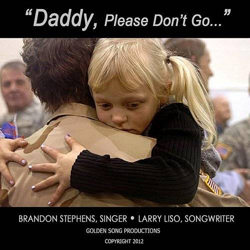 Daddy Please Don't Go (Feat. Brandon Stephens) - Single