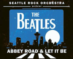 Win Tickets To Seattle Rock Orchestra Performs The Beatles!