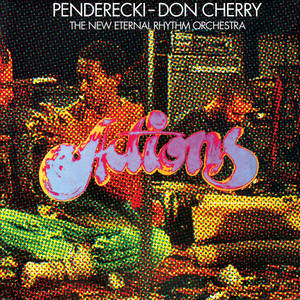 Penderecki/Don Cherry & The New Eternal Rhythm