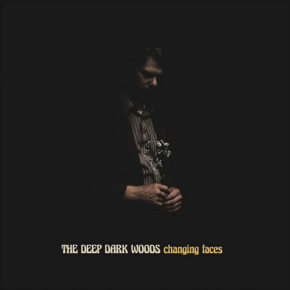 The Deep Dark Woods - Changing Faces [Indie Exclusive Limited Edition Gray/Black LP]