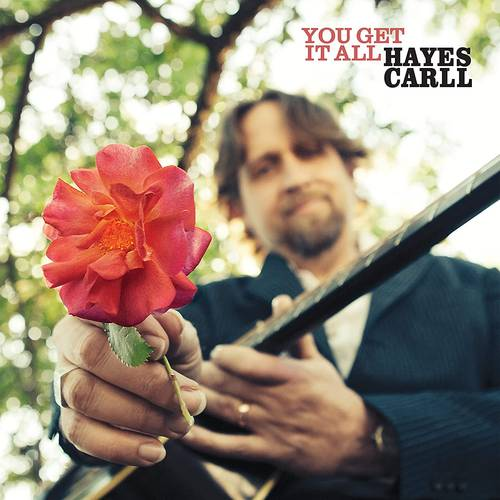 Hayes Carll - You Get It All [LP]