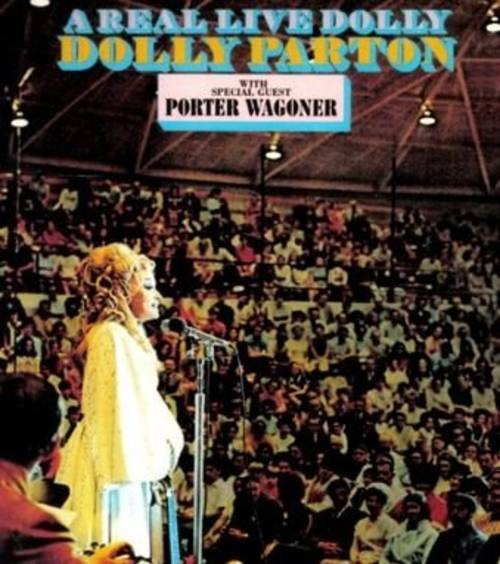 A Real Live Dolly With Porter Wagoner