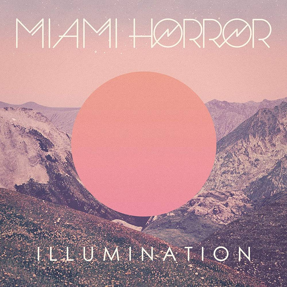 Miami Horror - Illumination [LP]