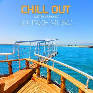 Chillout & Lounge Music