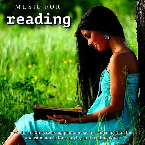 Music For Reading - Music For Reading: Relaxing Piano Music