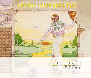 Goodbye Yellow Brick Road: 40th Anniversary [2CD Deluxe Edition]