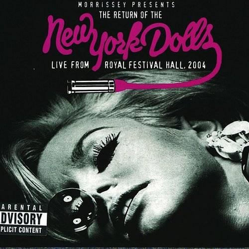 The Return Of The New York Dolls - Live From Royal Festival Hall, 2004