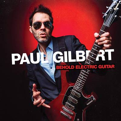 Paul Gilbert - Behold Electric Guitar