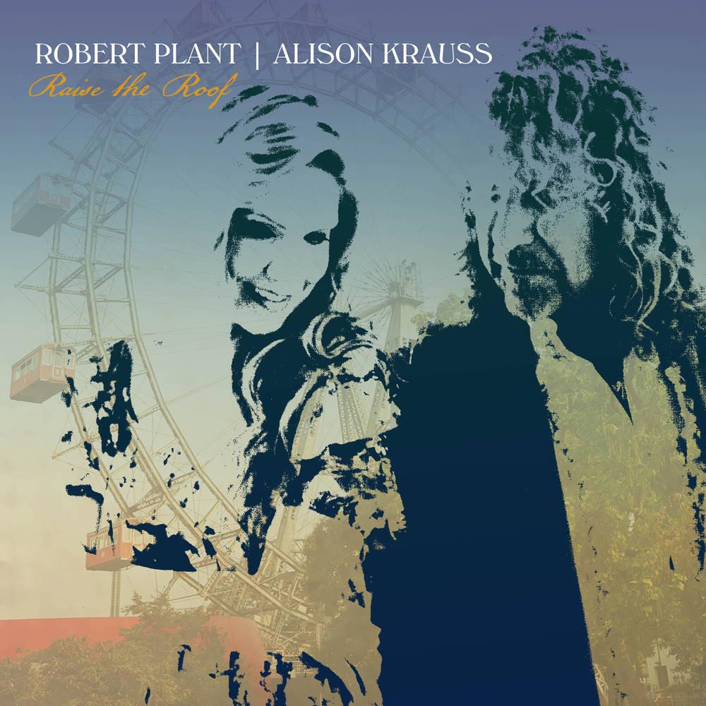Robert Plant & Alison Krauss - Raise The Roof [2LP]