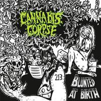 Cannabis Corpse - Blunted At Birth [Limited Edition]