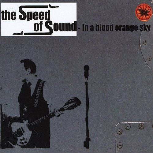 The Speed Of Sound In A Blood Orange Sky