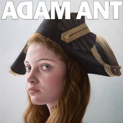 Adam Ant - Adam Ant Is The Blueblack Hussar Marryin