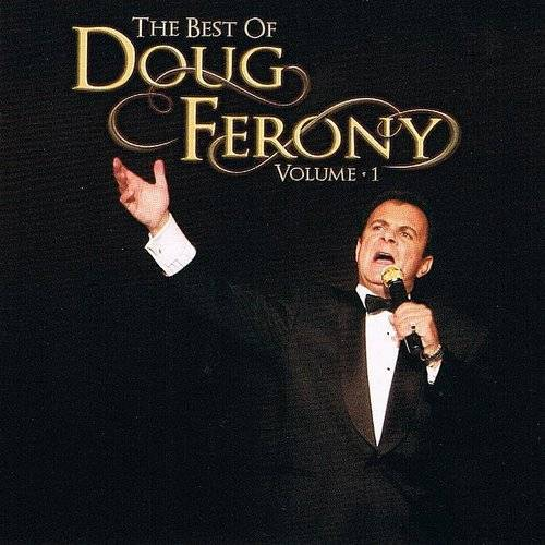 The Best Of Doug Ferony, Vol. 1