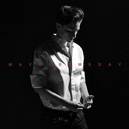 Maybe Someday - Single
