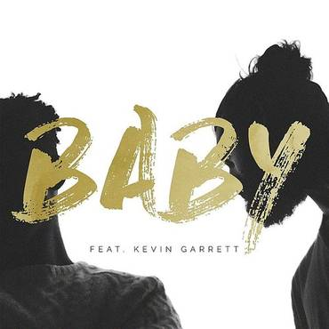 Baby (Feat. Kevin Garrett) - Single