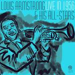 Louis Armstrong & His All-Stars - Live in 1956 (Allentown, PA)  [RSD BF 2019]