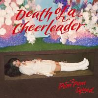 Pom Pom Squad - Death Of A Cheerleader [LP]