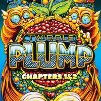 Twiddle - Plump, Chapters 1 & 2 [2CD]