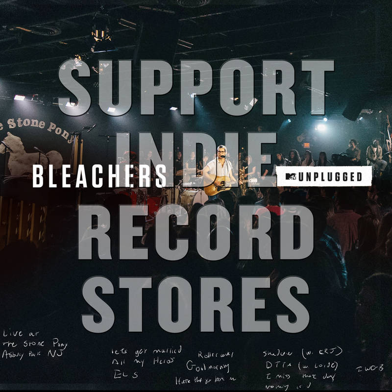 Bleachers MTV Unplugged
