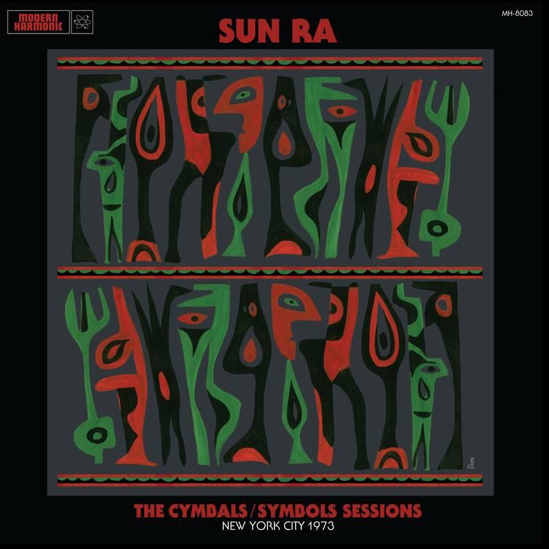 Sun Ra The Cymbals Symbols Sessions: New York City 1973